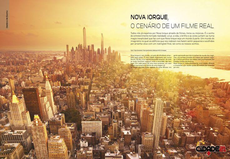 NOVA IORQUE, o cenário de um filme real.