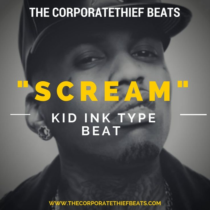 Kid Ink Type Beat 2015 Scream