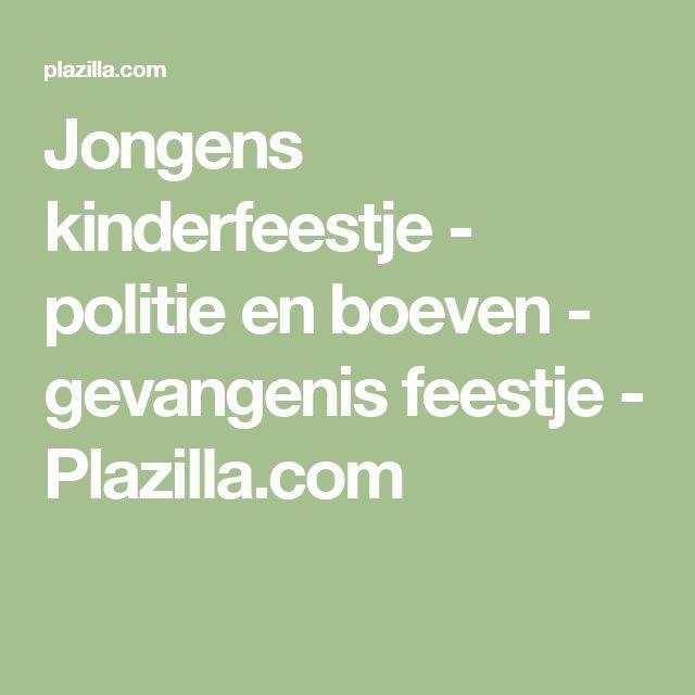 Jongens kinderfeestje - politie en boeven - gevangenis feestje - Plazilla.com