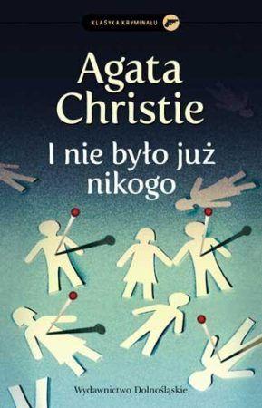 """Dzisiaj chciałabym Wam opowiedzieć kilka słów o jednym z moich ulubionych kryminałów Agathy Christie – niekwestionowanej Królowej Kryminału. Mowa oczywiście o książce """"I nie było już nikogo"""", znanej również pod tytułem """"10 Murzynków"""". Czy można zaplanować morderstwo doskonałe? Co zrobić, by trafić na listę mordercy?  #recenzja #kryminał #kochamczytać #agathachristie #iniebyłojuznikogo #krolowakryminalu #morderstwa #tajemniczawyspa #zbrodniadoskonala #WydawnictwoDolnośląskie"""