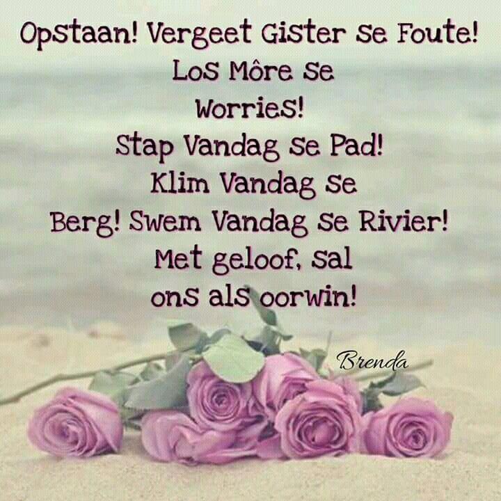 Vandag... #Afrikaans #YesterdayToday&Tomorrow
