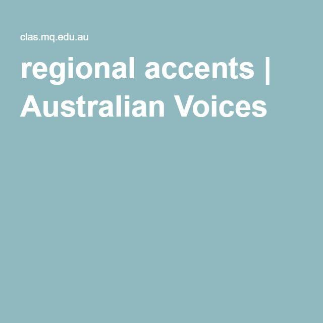 regional accents   Australian Voices