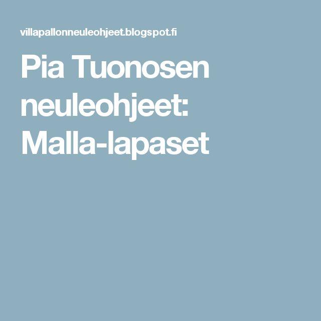 Pia Tuonosen neuleohjeet: Malla-lapaset