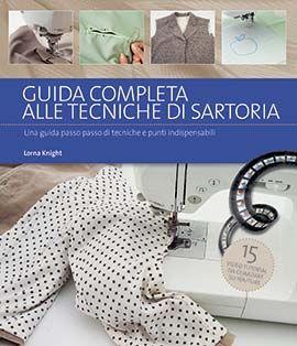 Egle: guida completa alle tecniche di sartoria libro cucito