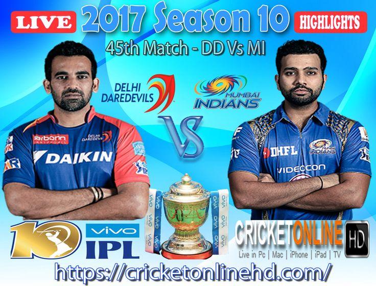 #IPL2017 Today's Match: Delhi Daredevils v Mumbai Indians Watch It #LIVE Or Full #REPLAY In #HD at https://cricketonlinehd.com #IPL10 #VivoIPL #SRHvRPS #DDvMI Comment Who Will Win #SRH #RPS & #DD #MI Cricket Online HD