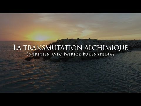 Patrick Burensteinas - La transmutation alchimique - YouTube