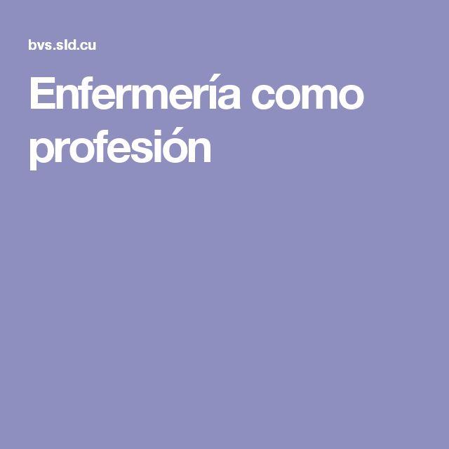 Enfermería como profesión