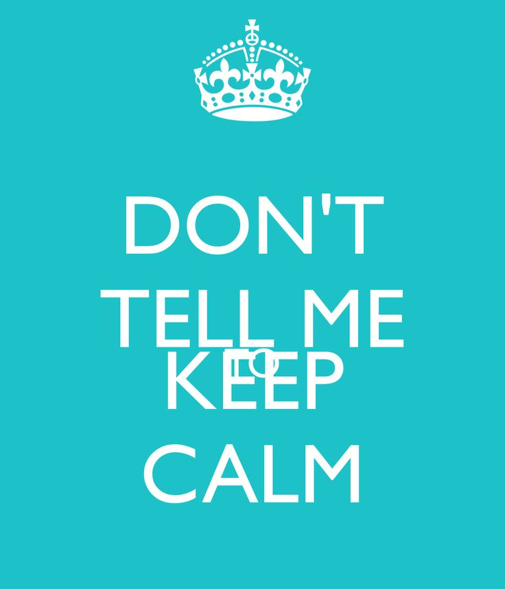 9 Best Keep Calm Images On Pinterest Keep Calm Quotes
