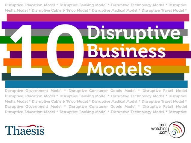 Disruptive Education Model * Disruptive