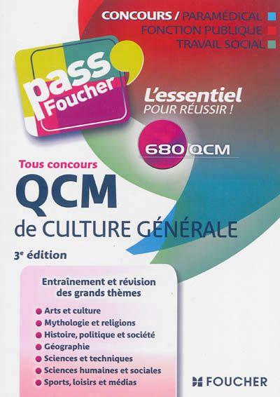 651.6 BEA - Tous concours : QCM de culture générale / V. Béal. Pour préparer tous les concours des catégories A, B et C de la fonction publique comportant une épreuve de culture générale, 680 QCM répartis en 53 thèmes.