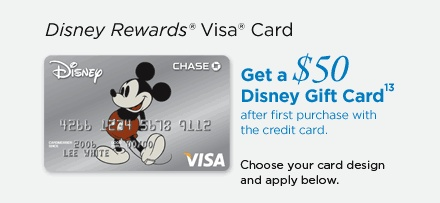 Disney Rewards Visa Card | Get a $50 Disney Gift Card after first use of the credit card13 | Choose your card design and apply below