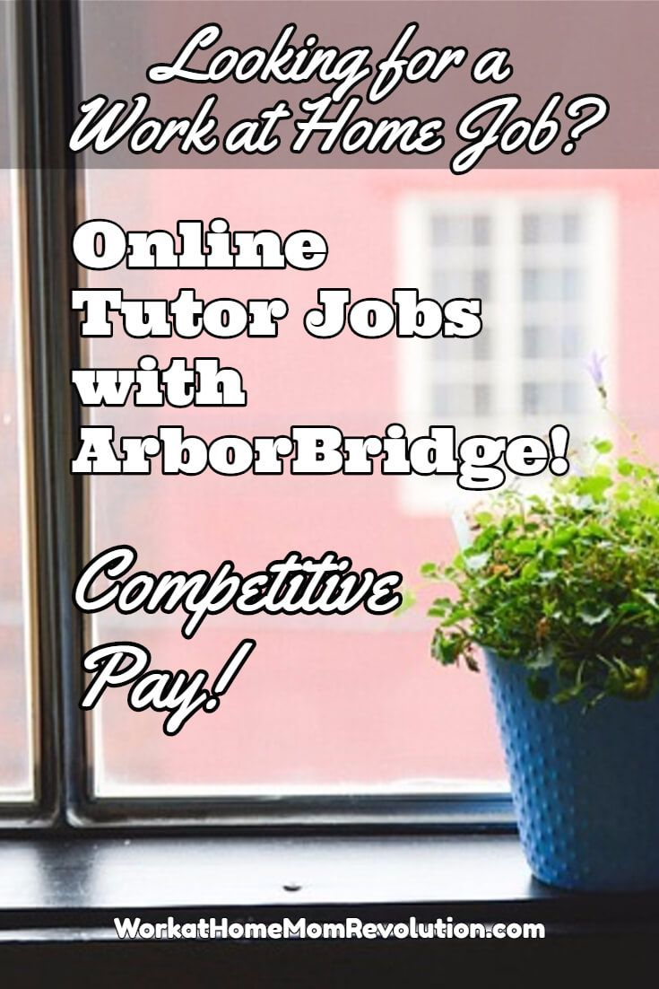 ArborBridge is hiring work at home online tutors in the U.S. These are full-time work from home positions with competitive pay and health benefits.  Flexible home-based schedule. You can make money from home! Learn how at Work at Home Mom Revolution: https://workathomemomrevolution.com