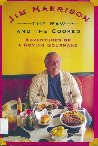 Jim Harrison is as close to a modern day Hemingway as we can get.: Adventure, Food Porn, Book Worth, Written Words, Art, Favorite Book, Prints Words, Jim Harrison, Reading Writing