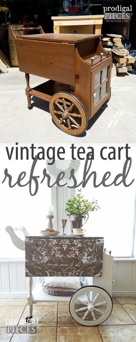 A vintage tea cart gets a refreshed newTea look with lace painting and some ooh, la, la. See the makeover by Prodigal Pieces at prodigalpieces.com