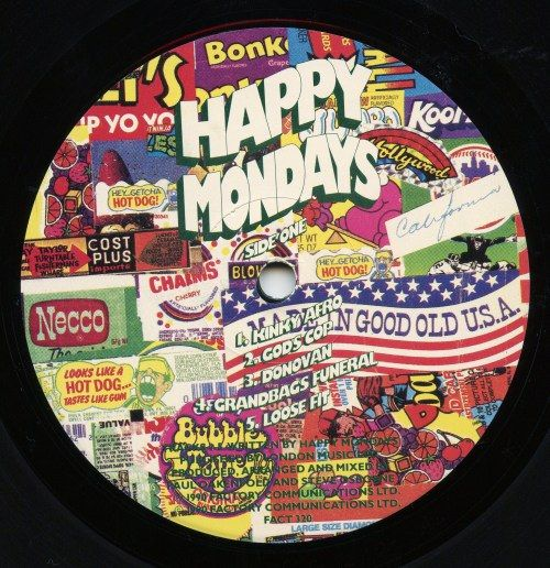 HAPPY MONDAYS - Pills n Thrills and Bellyaches LP 1990 / A peek at the Side A label designed by Central Station in Manchester.