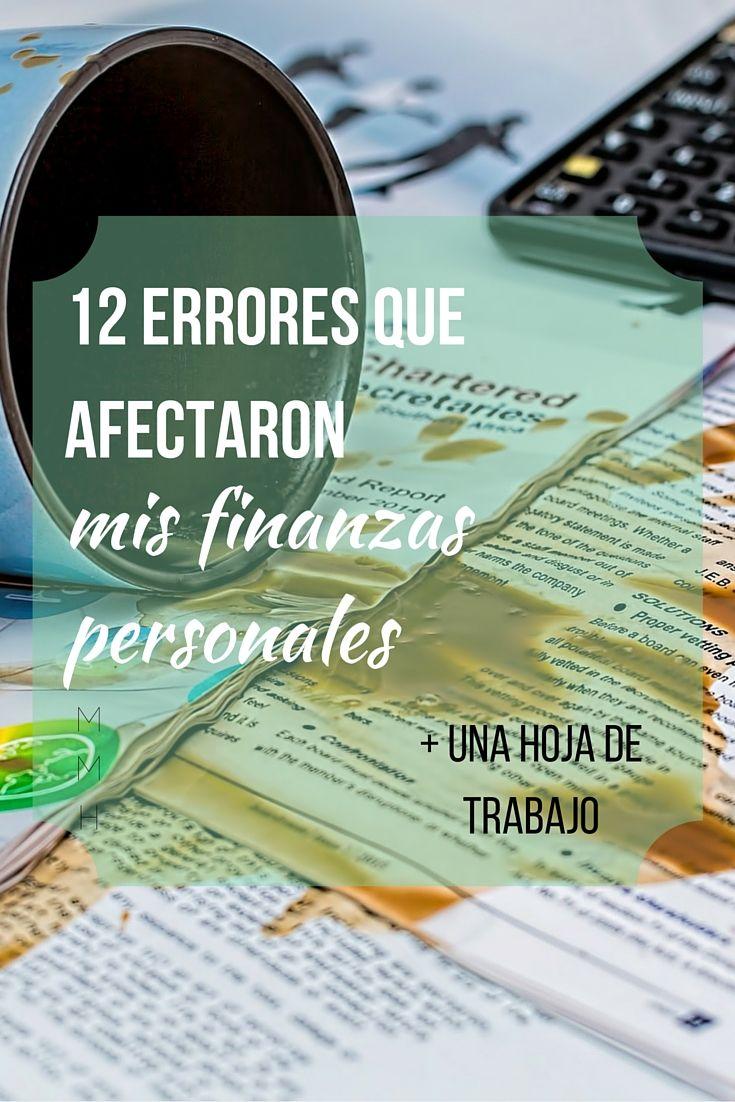12 errores que afectaron mis finanzas personales http://mamamujerhumana.squarespace.com/new-blog/cuestiones-de-dinero/12-errores
