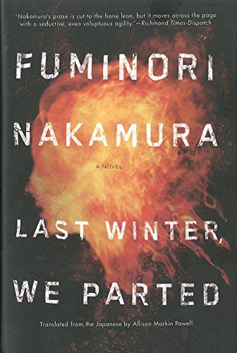 Last Winter We Parted by Fuminori Nakamura: