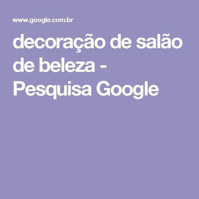 decoração de salão de beleza - Pesquisa Google