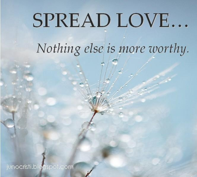 Spread Love Not Hate Quotes: Spread Love Quotes. QuotesGram
