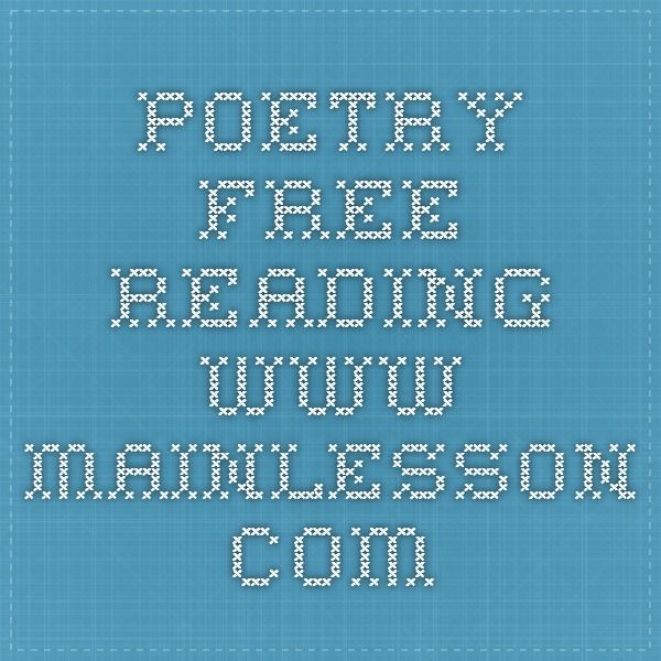 poetry free reading www.mainlesson.com