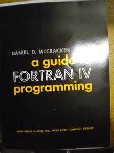 July 23, 1930 Daniel McCracken, who wrote the first textbook on FORTRAN, was born. A student of mathematics and chemistry, McCracken started working in computers at General Electric in 1951, training workers in using the new technology. Based on this teaching experience, McCracken wrote several important computer programming textbooks, most notably A Guide to FORTRAN Programming in 1961.