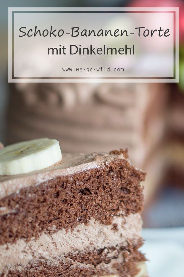 Schoko Bananen Torte Rezept Schoko Bananen Torte Dessert Ideen Und Schoko