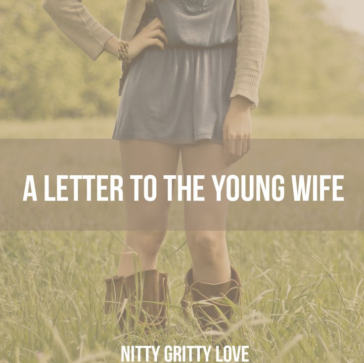 A Letter to the Young Wife: 3 Pieces of Advice #marriage #Spouse #love #maritalaction