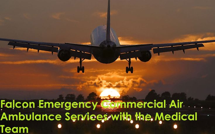 Falcon Emergency air ambulance service in Kolkata gives best and cheap service of air and train ambulance services. We are leading company for serving best and low-fare bed to bed service from Guwahati to Kolkata.