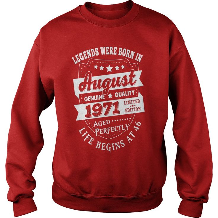 Legends Born In August 1971 Life Begin At 46 Birthday Shirt #gift #ideas #Popular #Everything #Videos #Shop #Animals #pets #Architecture #Art #Cars #motorcycles #Celebrities #DIY #crafts #Design #Education #Entertainment #Food #drink #Gardening #Geek #Hair #beauty #Health #fitness #History #Holidays #events #Home decor #Humor #Illustrations #posters #Kids #parenting #Men #Outdoors #Photography #Products #Quotes #Science #nature #Sports #Tattoos #Technology #Travel #Weddings #Women