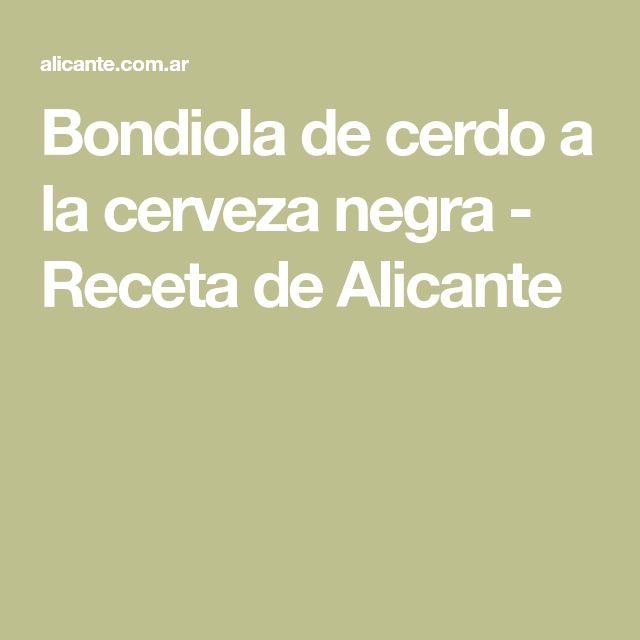 Bondiola de cerdo a la cerveza negra - Receta de Alicante Alicante, Carne, French Fries Crisps, Creamed Potatoes, Cooking