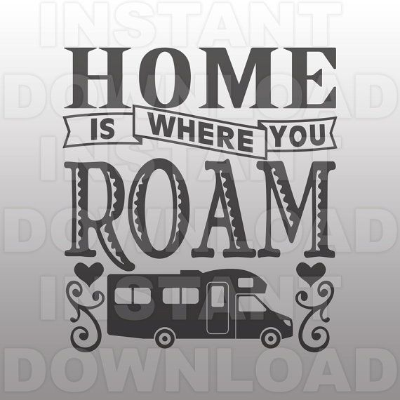Home is Where You Roam Class C Camper SVG FileCamping SVG