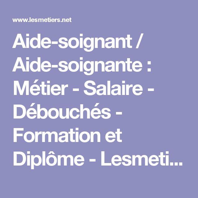 Aide-soignant / Aide-soignante : Métier - Salaire - Débouchés - Formation et Diplôme - Lesmetiers.net