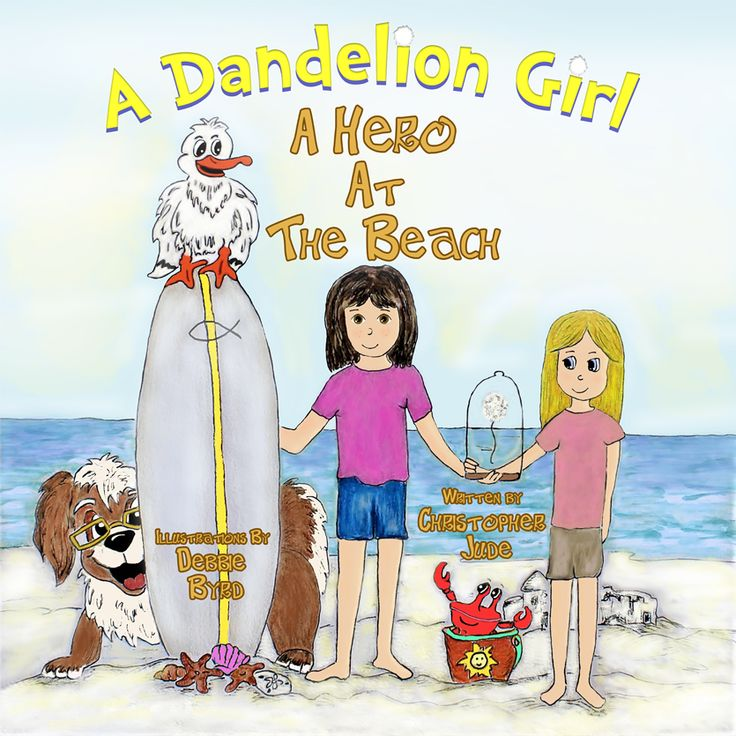New Release! A Dandelion Girl: A Hero At The Beach - When Alex's father takes her to their favorite beach she takes a dandelion with her to make a special wish, but upon arrival she sees another little girl who might need the wish more than she does..