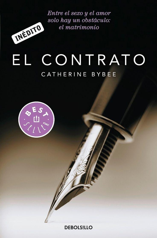 Libros romanticos y eroticos : El Contrato - Catherine Bybee