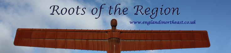 Selected Surnames of North East England from http://www.englandsnortheast.co.uk/Surnames.html  (pin:  Angel of the North, Gateshead, photographed by David Simpson)