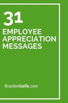 31 Employee Appreciation Messages                                                                                                                                                                                 More