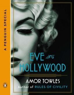 Rules of Civility dazzled with its glittering, glamorous depiction of New York circa 1938 and characters whose lives turn on one impulsive decision. Towles's Gatsby-esque novel surprised with shocking plot twists, including the unforgettable ending. Eve in Hollywood picks up exactly where Rules