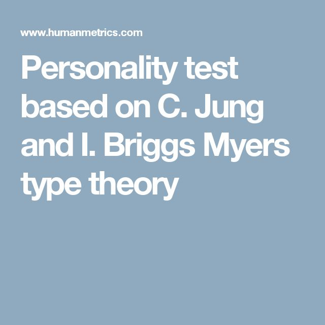 Personality test based on C. Jung and I. Briggs Myers type theory