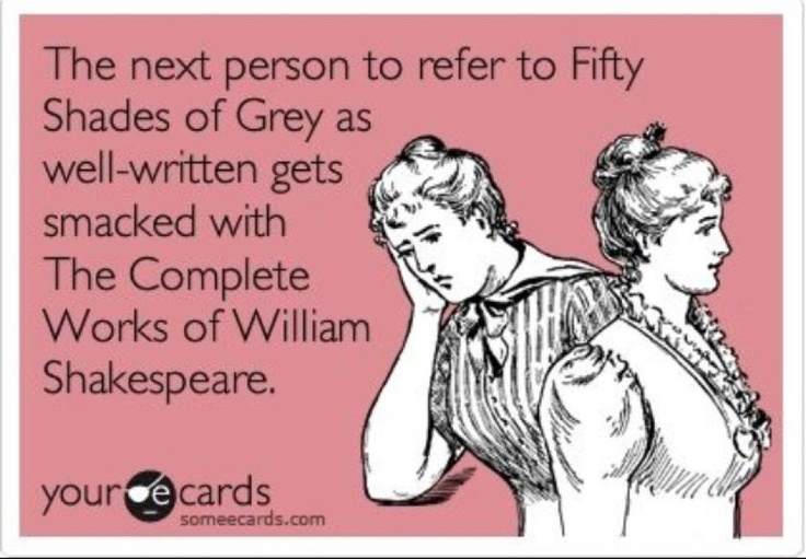 """Describing """"Fifty Shades of Grey"""" as well-written is an insult to authors everywhere."""