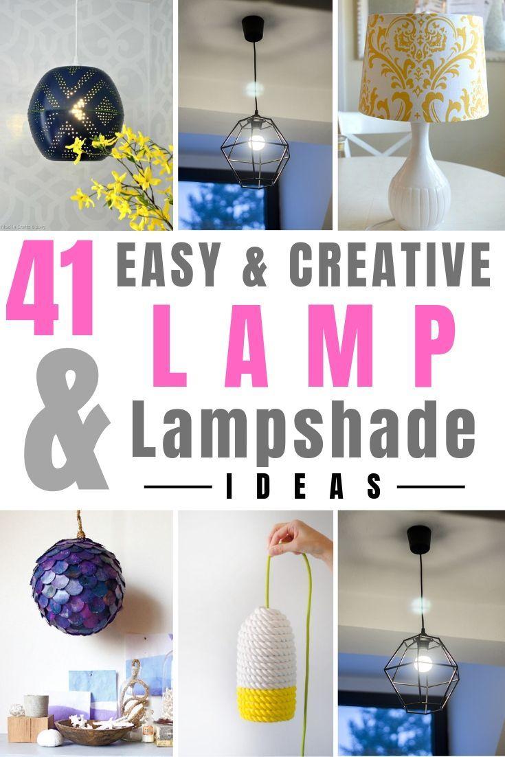41 Easy Creative Diy Lamp And Lampshade Ideas Diy Lamp Creative
