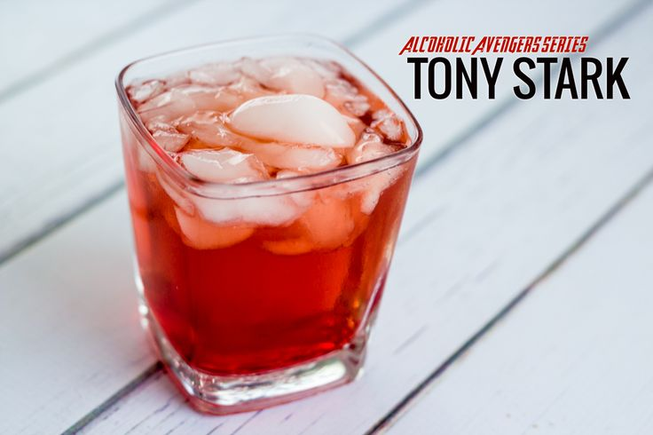 "Tony Stark - Alcoholic Avengers Series. Perfect for the celebratory ""It's FRIDAY!"" cocktail. (Nerds and Nomsense)"