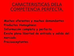 Cracterísticas de la Competencia perfecta