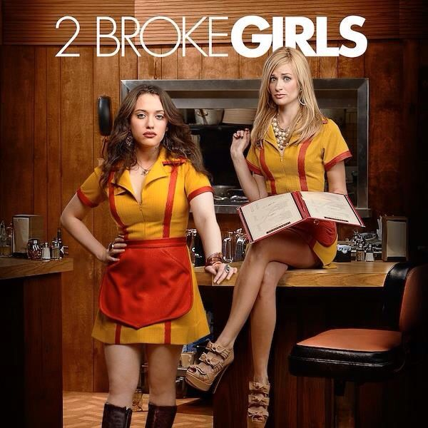 They certainly are 2 Broke Girls