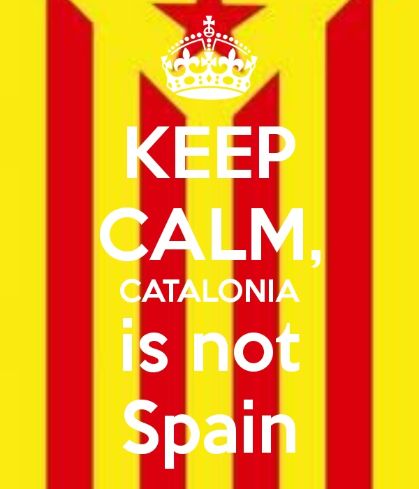 Keep calm, Catalonia is not Spain
