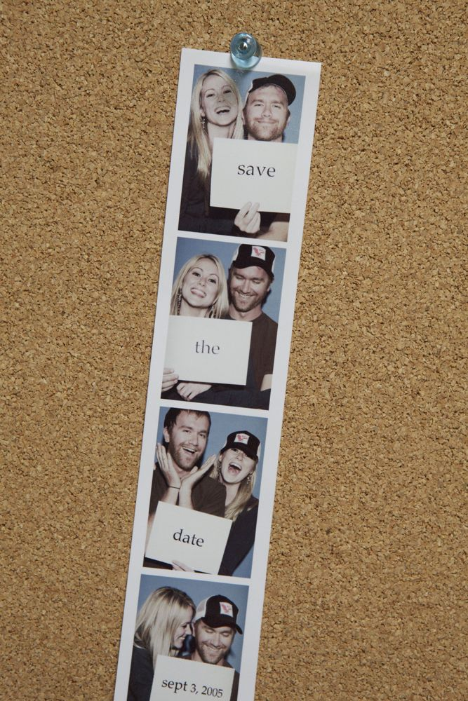 More save the date ideas. This one looks like it was actually taken in a photo booth rather than staged to look that way.