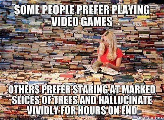 Actually, I'm both a gamer and a reader.
