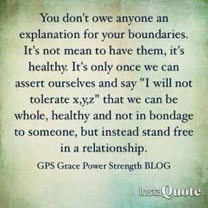 Took a while to be ok with setting boundaries and sticking to them. Even when someone didn't like it. Boundaries are for you. Not for them.
