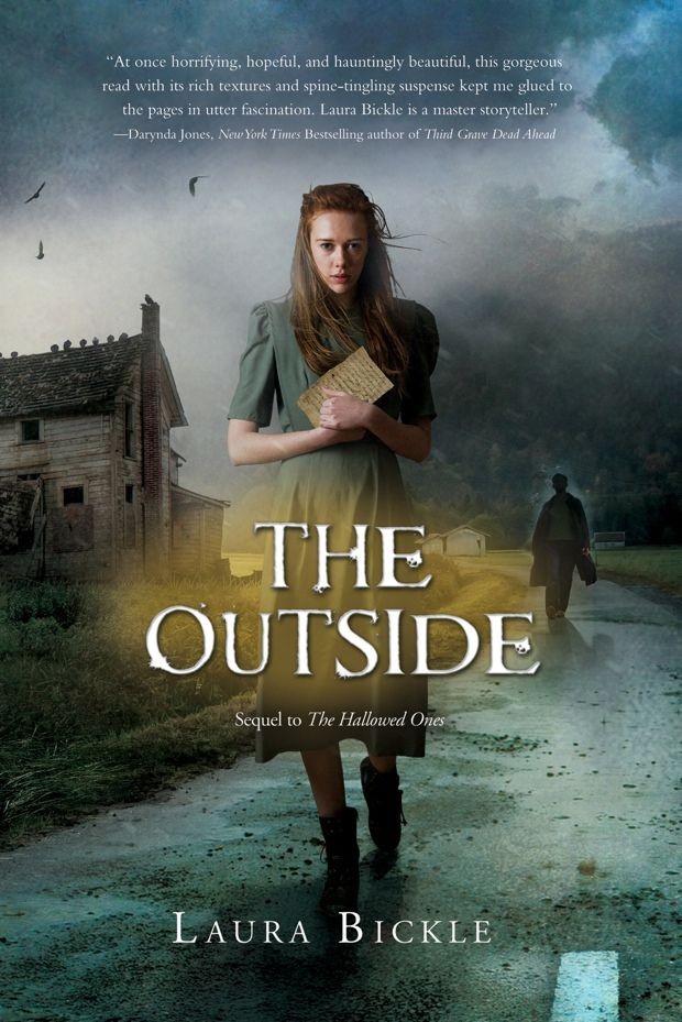 The Outside By Laura Bickle Sequel To Hallowed ONes