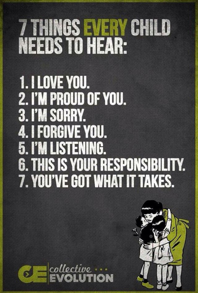 7 Things every child ( and Adult) needs to hear.