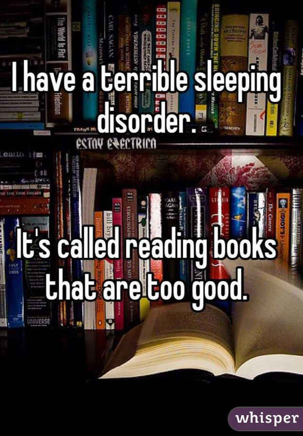 The problems reading creates are few and far in between. | 31 Confessions Any Book Lover Will Understand: